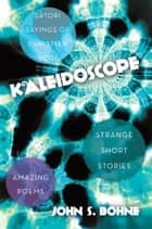 Kaleidoscope ebook by John S. Bohne