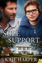 Sole Support ebook by Kaje Harper