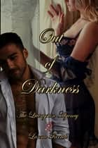 Out of the Darkness ebook by Lanna Farrell