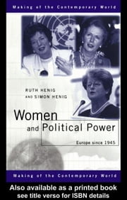 Women and Political Power ebook by Henig, Ruth