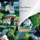 Small Hours audiobook by Jennifer Kitses