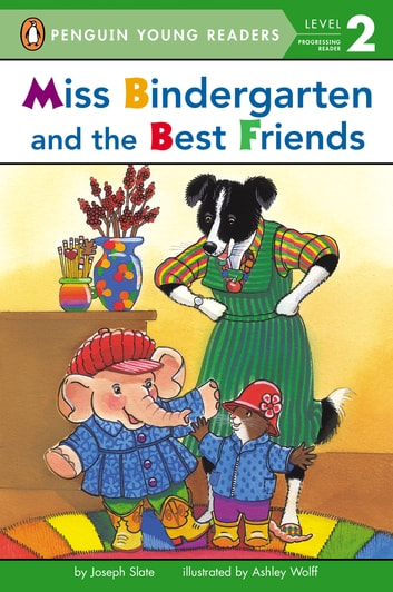 Miss Bindergarten and the Best Friends ebook by Joseph Slate