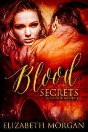 Blood Secrets ebook by Elizabeth Morgan
