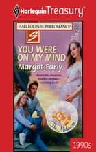 You Were On My Mind ebook by Margot Early