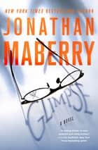 Glimpse - A Novel ebook by Jonathan Maberry