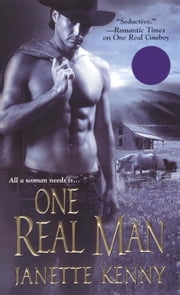 One Real Man ebook by Janette Kenny