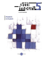 Atti Impuri 5 - Pianeti irritabili ebook by a cura di sparajurij