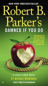 Robert B. Parker's Damned If You Do ebook by Michael Brandman