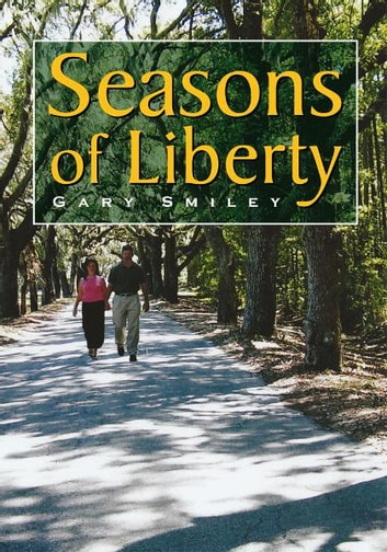 Seasons of Liberty ebook by Gary Smiley