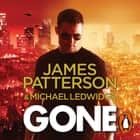 Gone - (Michael Bennett 6). Michael Bennett can run, but he can't hide for ever audiobook by