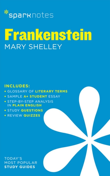 Frankenstein SparkNotes Literature Guide ebook by SparkNotes