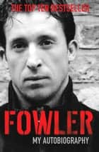 Fowler ebook by Robbie Fowler