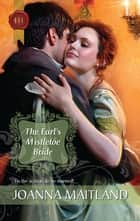 The Earl's Mistletoe Bride ebook by Joanna Maitland