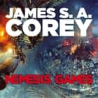 Nemesis Games - Book 5 of the Expanse (now a major TV series on Netflix) audiobook by James S. A. Corey