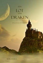 Een Lot Van Draken ebook by Morgan Rice