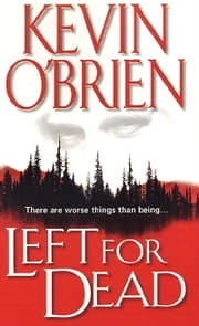 Left For Dead ebook by Kevin O'Brien