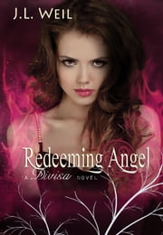 Redeeming Angel ebook by JL Weil
