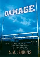 Damage ebook by A. M. Jenkins