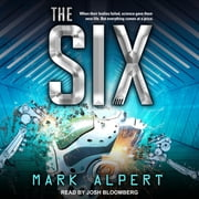 The Six audiobook by Mark Alpert