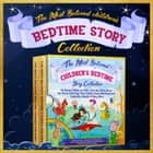 The Most Beloved Children's Bedtime Story Collection - 60 Aesop's Fables for Kids, Little Red Riding Hood, the Three Little Pigs, Peter Rabbit, Snow White, Rapunzel, Cinderella, Aladdin & Many More audiobook by Melanie Rose, Aesop, The Brothers Grimm,...
