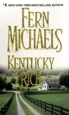 Kentucky Rich ebook by Fern Michaels
