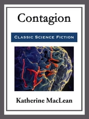 Contagion ebook by Katherine MacLean