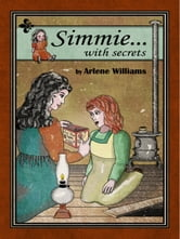 Simmie... With Secrets ebook by Arlene L. Williams