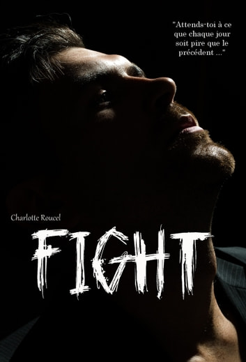 FIGHT eBook by Charlotte Roucel