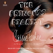 The Princess Diarist audiobook by Carrie Fisher