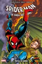 Spider-Man La Saga Del Clone 9 (Marvel Collection) - Fratelli Di Sangue ebook by Tom DeFalco, Dan Jurgens, Mark Bagley,...