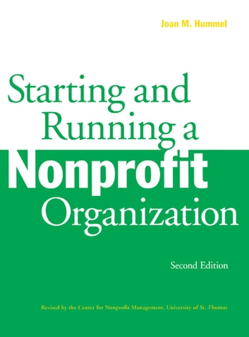 Starting and Running a Nonprofit Organization ebook by Joan M. Hummel
