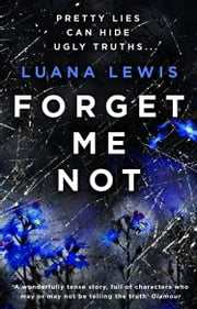 Forget Me Not ebook by Luana Lewis