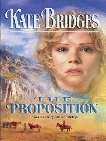 The Proposition ebook by Kate Bridges