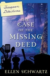 The Case of the Missing Deed ebook by Ellen Schwartz