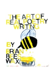 The Art to Real Poetry Writing ebook by Brian Beeswax