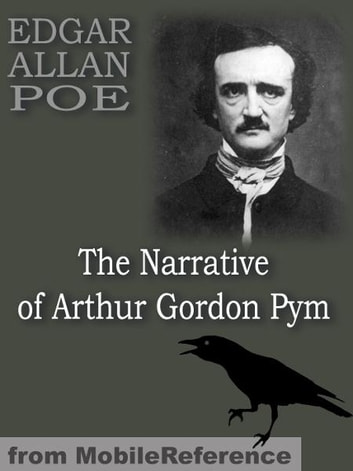 The Narrative Of Arthur Gordon Pym (Mobi Classics) ebook by Edgar Allan Poe