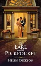 The Earl and the Pickpocket ebook by Helen Dickson
