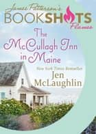 「The McCullagh Inn in Maine」(Jen McLaughlin,James Patterson著)