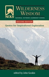 NOLS Wilderness Wisdom 2nd Edition ebook by John Gookin