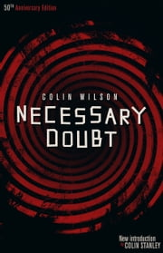 Necessary Doubt ebook by Colin Wilson,Colin Stanley