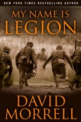 My Name is Legion ebook by David Morrell