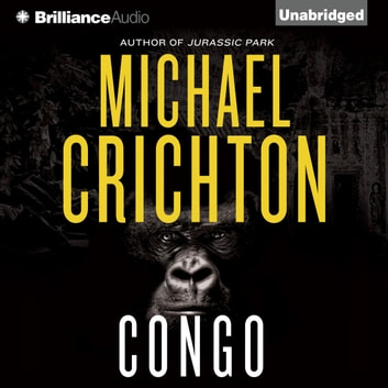 Congo audiobook by Michael Crichton