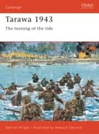 Tarawa 1943 ebook by Derrick Wright,Howard Gerrard