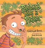 Richard was a Picker ebook by Carolyn Beck,Ben Hodson