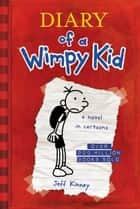 Diary of a Wimpy Kid (Diary of a Wimpy Kid #1) e-bog by Jeff Kinney