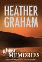 Ghost Memories: Prequel to the Bone Island Trilogy (The Bone Island Trilogy, Book 1) 電子書 by Heather Graham