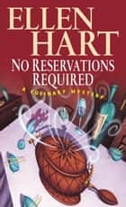 No Reservations Required ebook by Ellen Hart