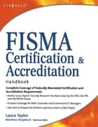 FISMA Certification and Accreditation Handbook ebook by Laura P. Taylor, L. Taylor