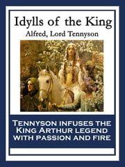 Idylls of the King ebook by Alfred, Lord Tennyson