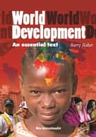 World Development ebook by Barry Baker